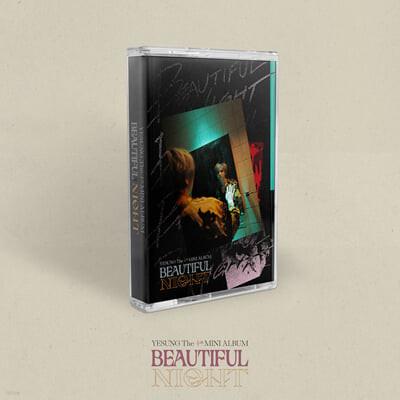 예성 (Yesung) - 미니앨범 4집 : Beautiful Night [Cassette Tape ver.] [카세트테이프]