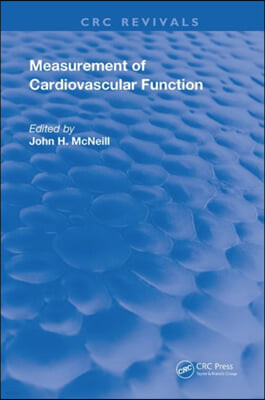 The MEASUREMENT OF CARDIOVASCULAR FUNCT