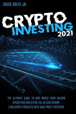 Crypto Investing  In 2021