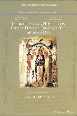 Jacob of Sarug's Homilies on the Six Days of Creation