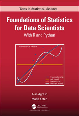 Foundations of Statistics for Data Scientists: With R and Python