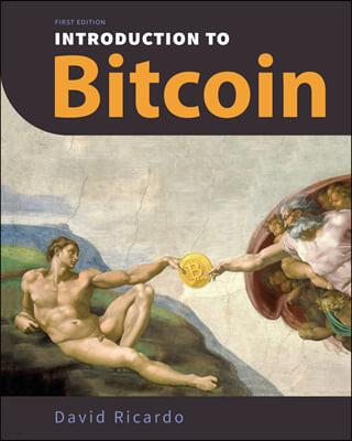 Introduction to Bitcoin: Understanding Peer-to-Peer Networks, Digital Signatures, the Blockchain, Proof-of-Work, Mining, Network Attacks, Bitco