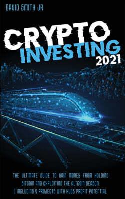 Crypto Investing  2021