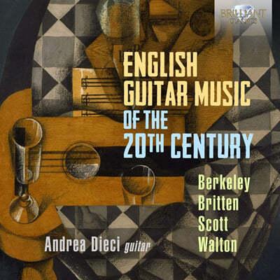 Andrea Dieci 20세기 영국의 기타 음악 (English Guitar Music of the 20th Century - Berkeley / Britten / Scott / Walton)