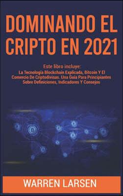 DOMINANDO EL CRIPTO EN 2021