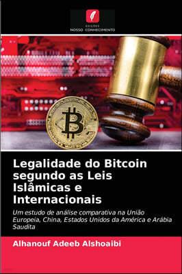Legalidade do Bitcoin segundo as Leis Islamicas e Internacionais