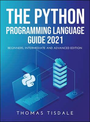 The Python Programming Language Guide 2021