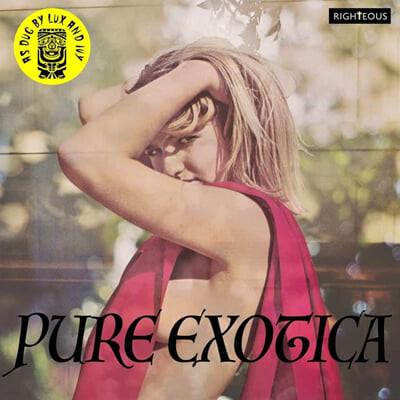 팝 컴필레이션 - 퓨어 엑소티카 (Pure Exotica: As Dug By Lux &Ivy)
