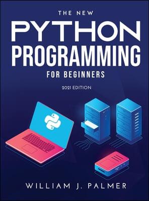 The New Python Programming for Beginners