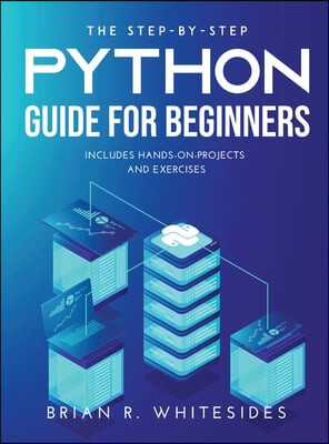 The Step-by-Step Python Guide for Beginners