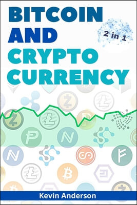 Bitcoin and Cryptocurrency - 2 Books in 1