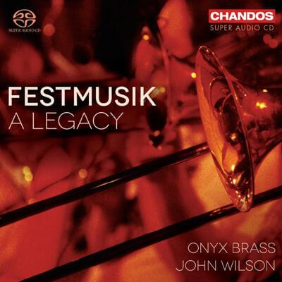 John Wilson / Onyx Brass 금관악기 연주집 - 슈트라우스: 비엔나 시의 축제음악 / 슈만: 클라라 비크 주제에 의한 즉흥곡 (Festmusik - A Legacy)