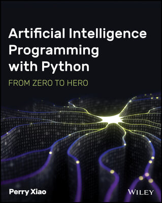 Artificial Intelligence Programming with Python: From Zero to Hero