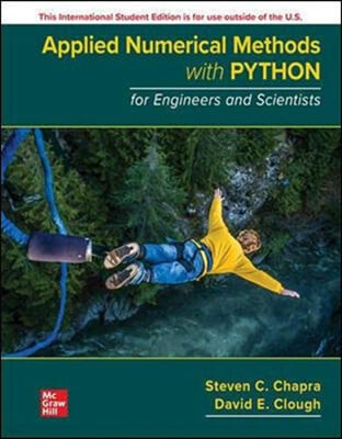 ISE Applied Numerical Methods with Python for Engineers and Scientists