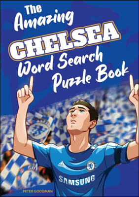 The Amazing Chelsea Word Search Puzzle Book