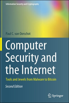 Computer Security and the Internet: Tools and Jewels from Malware to Bitcoin