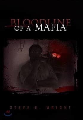Bloodline of a Mafia