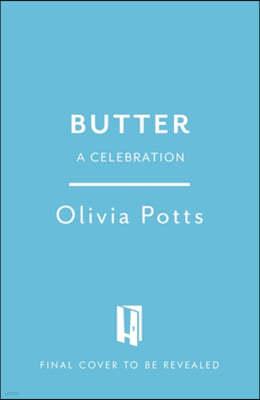 Butter: A Celebration