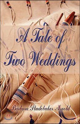 A Tale of Two Weddings