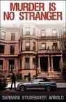 Murder Is No Stranger