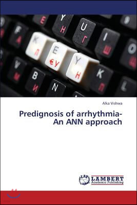 Predignosis of Arrhythmia-An Ann Approach