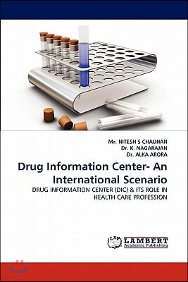 Drug Information Center- An International Scenario
