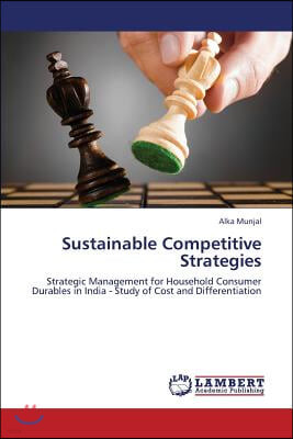 Sustainable Competitive Strategies