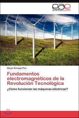 Fundamentos Electromagneticos de La Revolucion Tecnologica