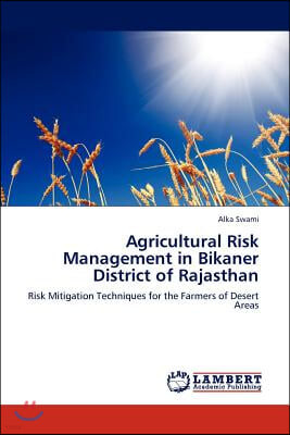 Agricultural Risk Management in Bikaner District of Rajasthan
