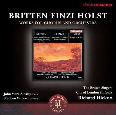 Richard Hickox 브리튼 / 제랄드 핀지 / 구스타프 홀스트: 합창과 오케스트라를 위한 작품집 (Britten / Finzi / Holst: Works for Choir and Orchestra)