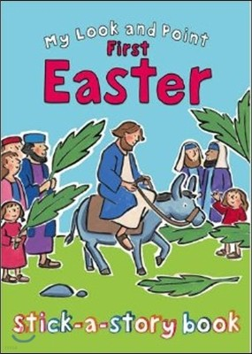 My Look and Point First Easter Stick-a-Story Book