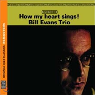 Bill Evans Trio - How My Heart Sings (Original Jazz Classics Remasters)