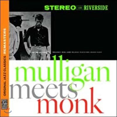 Thelonious Monk/Gerry Mulligan - Mulligan Meets Monk (Original Jazz Classics Remasters)