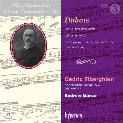 낭만주의 피아노 협주곡 60집 - 테오도르 뒤브와 (The Romantic Piano Concerto 60 - Theodore Dubois)