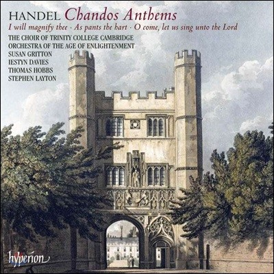 Susan Gritton 헨델: 샨도스 앤섬 5번, 6번, 8번 (Handel: Chandos Anthems HWV 253, 521b, 251b)