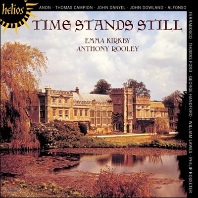 Anthony Rooley / Emma Kirkby 다울랜드와 동시대 류트 가곡 (Time Stands Still - Lute Songs By John Dowland And His Contemporaries)
