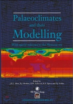 Palaeoclimates and Their Modelling