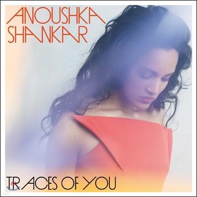 Anoushka Shankar - Traces Of You