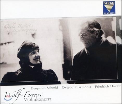 볼프-펠라리 : 바이올린 협주곡, 오페라 서곡과 간주곡