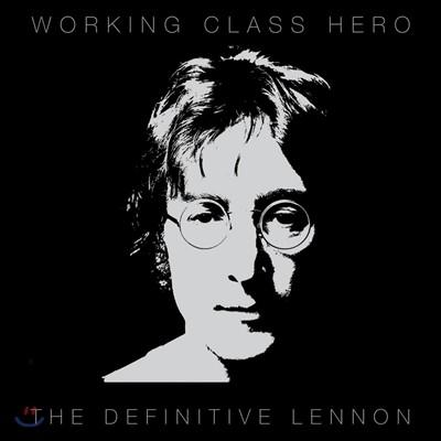 John Lennon - Working Class Hero: Definitive Lennon 존 레논 베스트 앨범