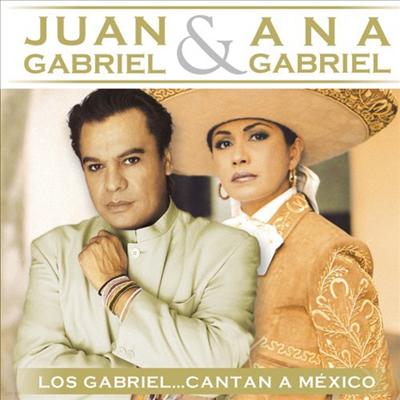 Juan Gabriel & Ana Gabriel - Gabriel Cantan A Mexico