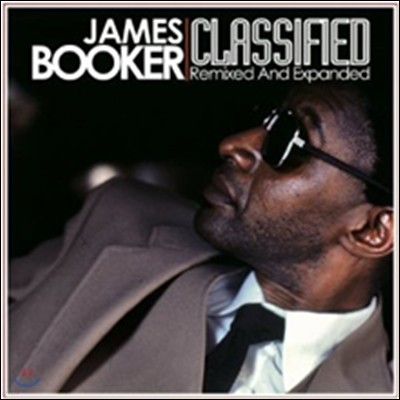 James Booker - Classified: Remixed & Expanded