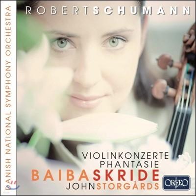Baiba Skride 슈만: 바이올린 협주곡, 환상곡
