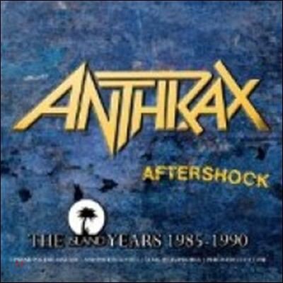 Anthrax - Aftershock: The Island Years