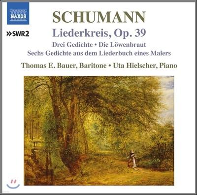 Thomas E. Bauer 슈만: 가곡 7집 - 미르텐, 6개의 시와 레퀴엠 (Schumann: Liederkreis Op.39)
