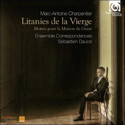 Ensemble Correspondances 샤르팡티에: 성모를 위한 리타니 '기즈가를 위한 모테트' (Marc-Antoine Charpentier: Litanies de la Vierge H.83)