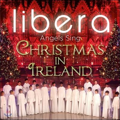 Libera 아일랜드의 크리스마스 (Christmas in Ireland) 리베라 소년 합창단