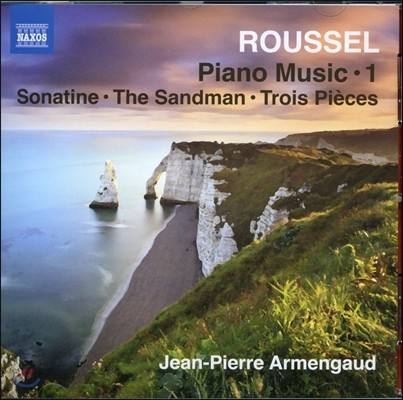 Jean-Pierre Armengaud 알베르 루셀: 피아노 작품 1집 - 소나티네, 전주곡과 푸가, 세고비아 (Albert Roussel: Piano Music 1)