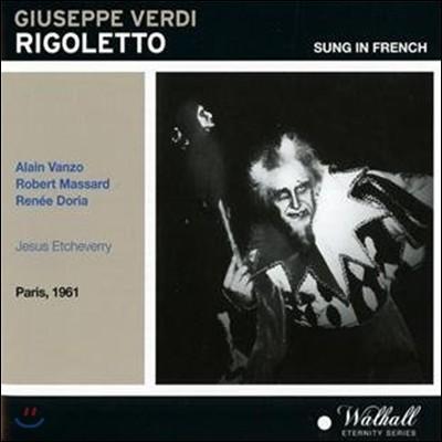베르디 : 리골레토(프랑스어 버전) - 마사르, 방조, 에체브리