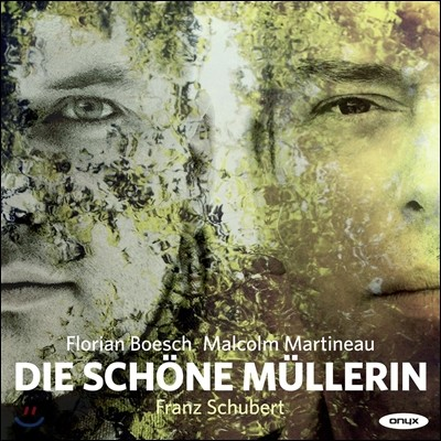 Florian Boesch 슈베르트 : 아름다운 물방앗간 아가씨 (Schubert: Die Schone Mullerin D795) 플로리안 뵈슈